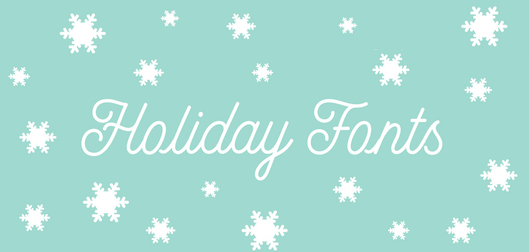 Christmas Fonts For Your Holiday Cards, Invitations and Projects