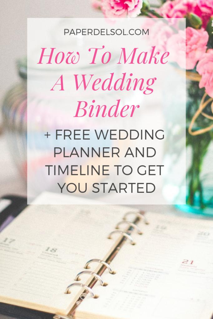 How To Make A Diy Wedding Binder On Budget Paper Del Sol