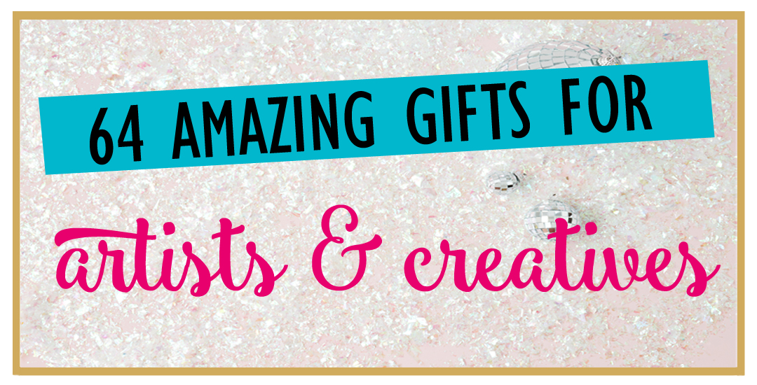 64 Of The Best Gift Ideas For Creative Girls And Artsy Women Paper Del Sol